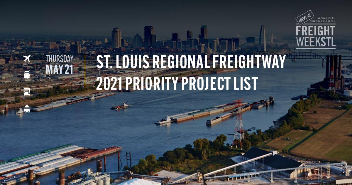 FreightWeekSTL 2021 Priority Project List